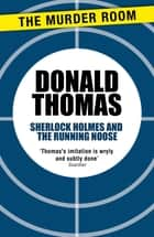 Sherlock Holmes and the Running Noose eBook by Donald Thomas