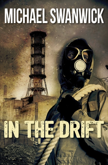 In the Drift ebook by Michael Swanwick