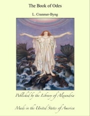 The Book of Odes ebook by L. Cranmer-Byng