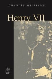 Henry VII ebook by Charles Williams