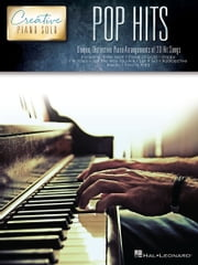 Pop Hits - Creative Piano Solo ebook by Hal Leonard Corp.