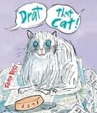 Drat That Cat! ebook by Tony Ross, Tony Ross