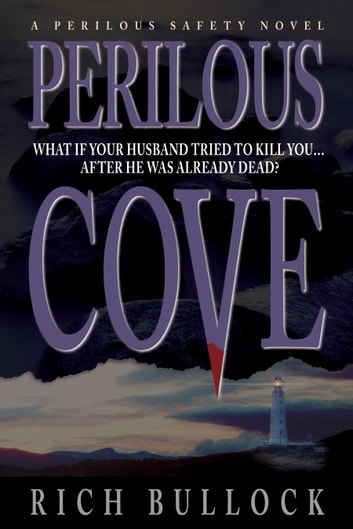 Perilous Cove: Perilous Safety Series - Book 1 ebook by Rich Bullock