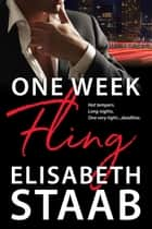 One Week Fling - Office Fling, #1 ebook by