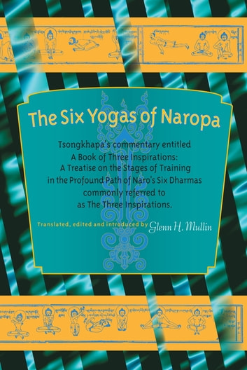 The Six Yogas of Naropa ebook by