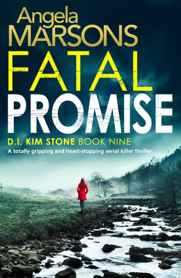 Fatal Promise - A totally gripping and heart-stopping serial killer thriller eBook by Angela Marsons