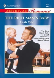 The Rich Man's Baby ebook by Leah Vale
