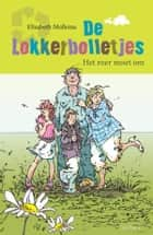 De Lokkerbolletjes ebook by Elisabeth Mollema