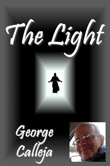 The Light ebook by George Calleja