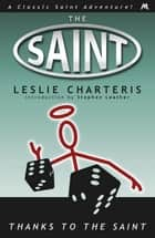 Thanks to the Saint ebook by Leslie Charteris