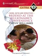 Bedded at the Billionaire's Convenience ebook by Cathy Williams