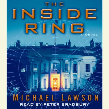 The Inside Ring - A Novel audiobook by Mike Lawson
