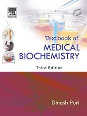 Textbook of Medical Biochemistry ebook by Puri