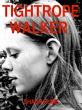 Tightrope Walker ebook by Shaun Hume