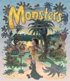 Monsters ebook by Kim Gamble, Stephen Axelsen, Anna Fienberg