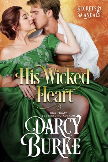 His Wicked Heart ebook by Darcy Burke