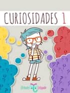 Curiosidades 1 ebook by Elefante Letrado