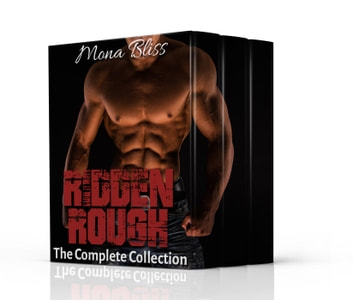 Ridden Rough - The Complete Collection ebook by Mona Bliss