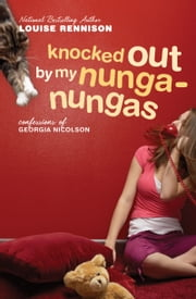 Knocked Out by My Nunga-Nungas ebook by Louise Rennison
