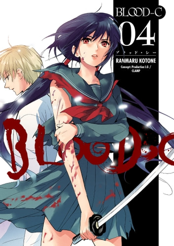 Blood-C Volume 4 ebook by CLAMP