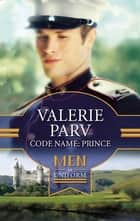 Code Name: Prince ebook by Valerie Parv