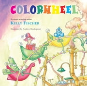 Colorwheel ebook by Kelly T. Fischer