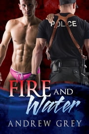 Fire and Water ebook by Andrew Grey