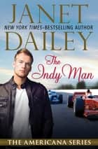 The Indy Man ebook by Janet Dailey