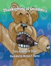Thanksgiving at Grandma's ebook by Nancy W. Olson