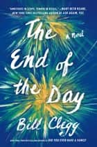 The End of the Day ebook by Bill Clegg