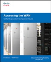 Accessing the WAN, CCNA Exploration Companion Guide ebook by Bob Vachon,Rick Graziani