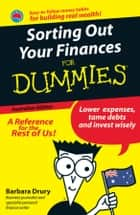 Sorting Out Your Finances For Dummies ebook by Barbara Drury