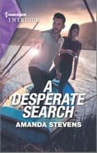 A Desperate Search ebook by Amanda Stevens