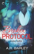 Broken Protocol ebook by A.R. Barley