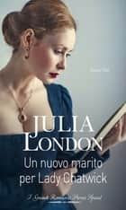 Un nuovo marito per Lady Chatwick eBook by Julia London