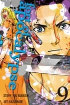 Fort of Apocalypse - Volume 9 ebook by Yuu Kuraishi, Kazu Inabe