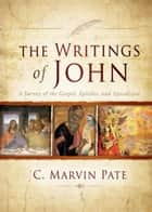 The Writings of John ebook by C. Marvin Pate