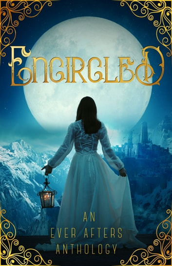 Encircled ebook by Laurie Lucking,Tori V. Rainn,J.M. Hackman,S.E. Clancy,E.J. Kitchens,Jebraun Clifford