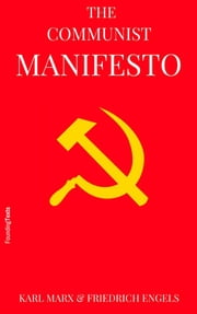 The Communist Manifesto ebook by Friedrich Engels,Karl Marx