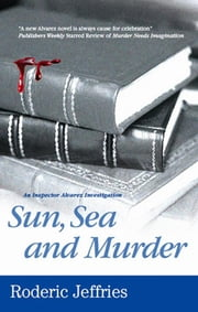 Sun, Sea and Murder ebook by Roderic Jeffries