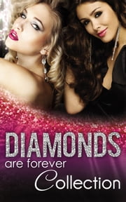 Diamonds Are Forever (Mills & Boon e-Book Collections) ebook by Margaret Way, Trish Wylie, Jennie Adams,...