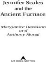Jennifer Scales and the Ancient Furnace ebook by MaryJanice Davidson,Anthony Alongi