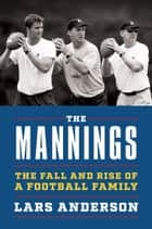 The Mannings ebook by Lars Anderson
