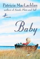 Baby ebook by Patricia Maclachlan