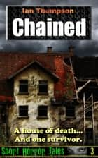 Chained ebook by Ian Thompson