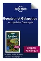 Equateur et Galapagos 4 - Archipel des Galapagos ebook by LONELY PLANET