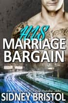 His Marriage Bargain 電子書 by Sidney Bristol