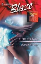 Hers To Take ebook by Karen Anders