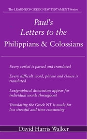 Paul's Letters to the Philippians & Colossians ebook by David Harris Walker
