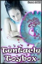 Tentacle Toybox ebook by Cora Adel